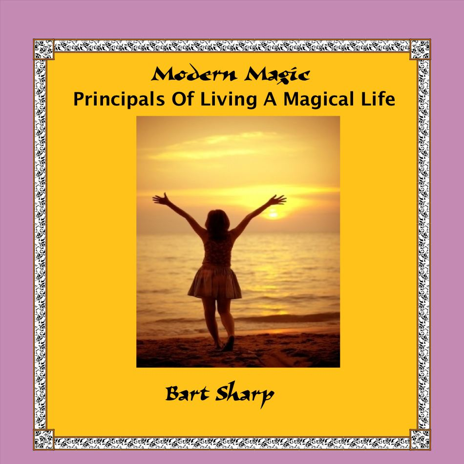 Principles Of Living A Magical Life