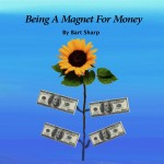 Being A Magnet For Money